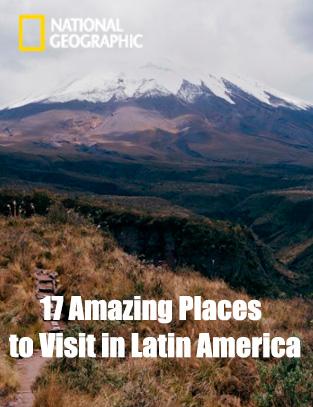 17-Amazing-Places-to-Visit-in-Latin-America-Nat-Geo