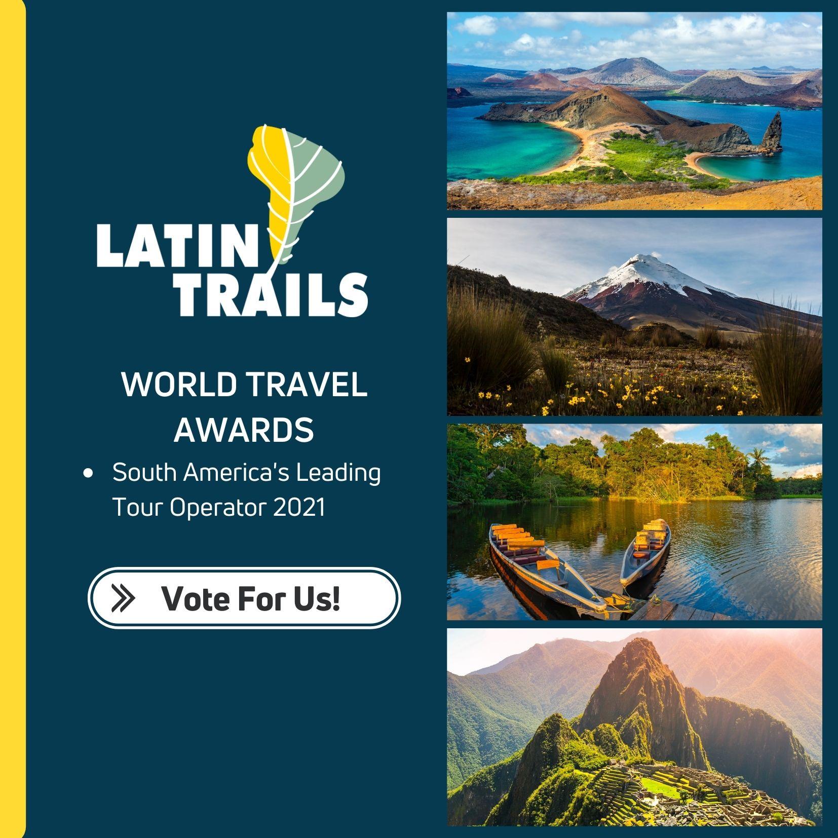 Latin Trails World Travel Awards